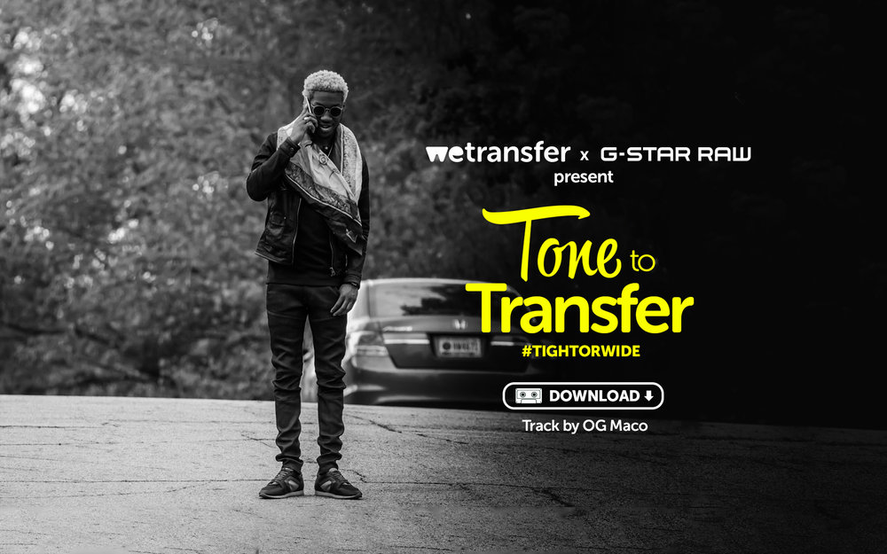 WeTransfer: WeTransfer And G-Star Launch 'Tone To Transfer: