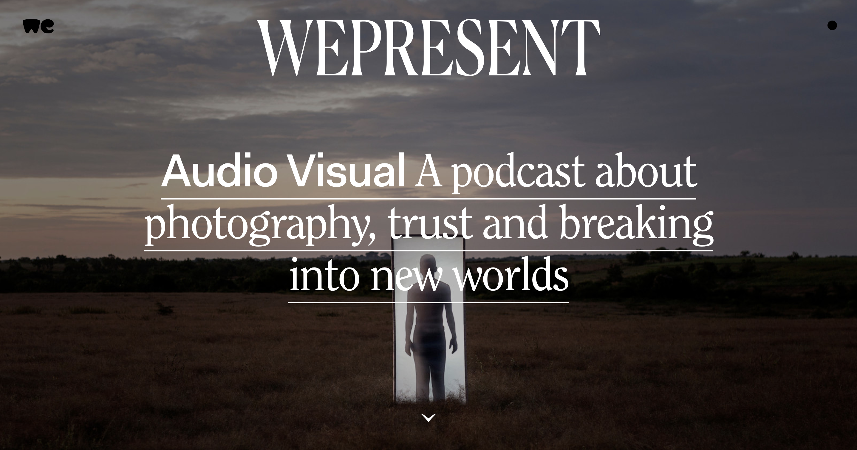 Homepage of WePresent, featuring a new podcast series created by WeTransfer and ICP.
