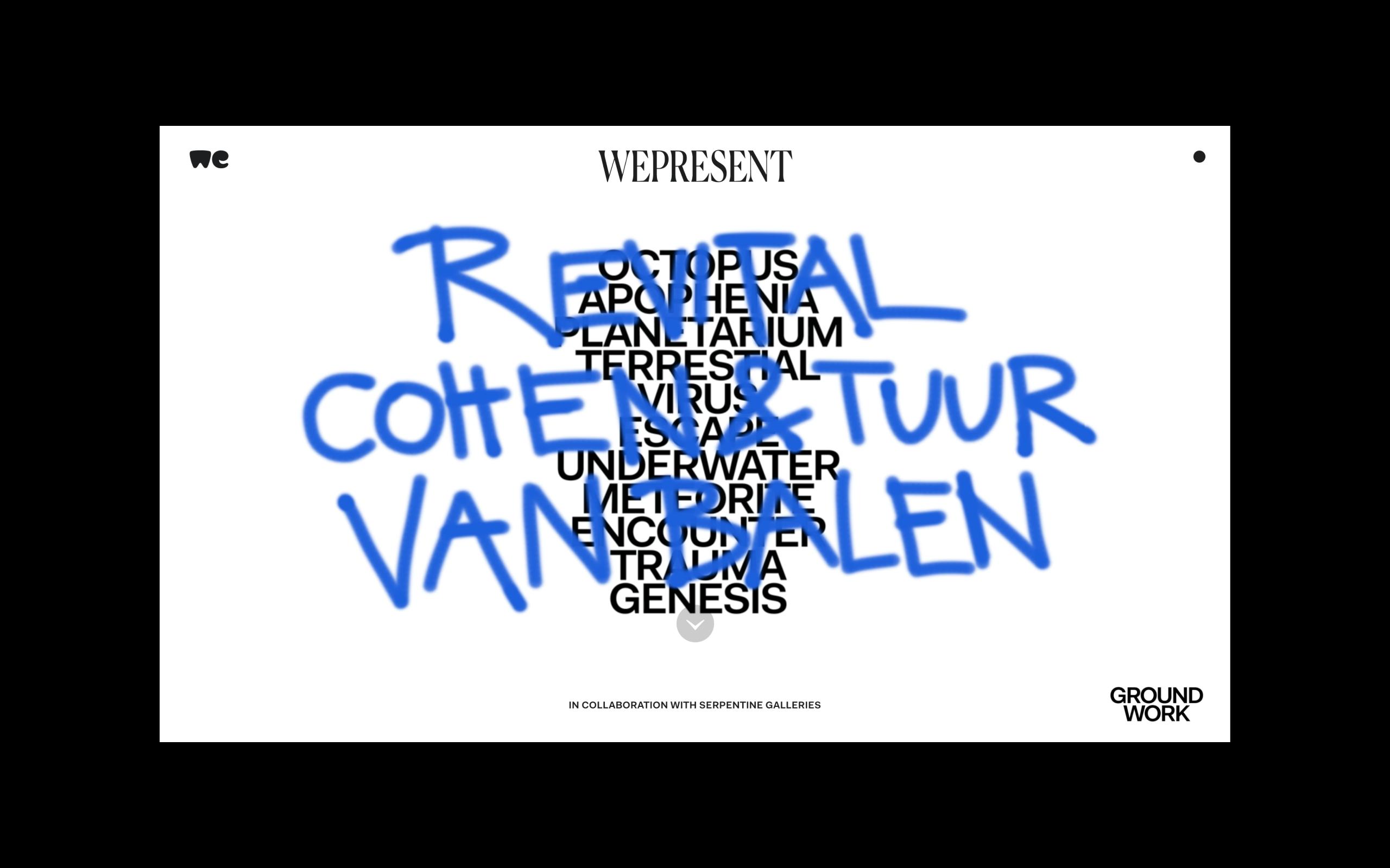Revital Cohen & Tuur Van Balen Designed by WeTransfer for Groundwork, presented by WePresent x Serpentine.png