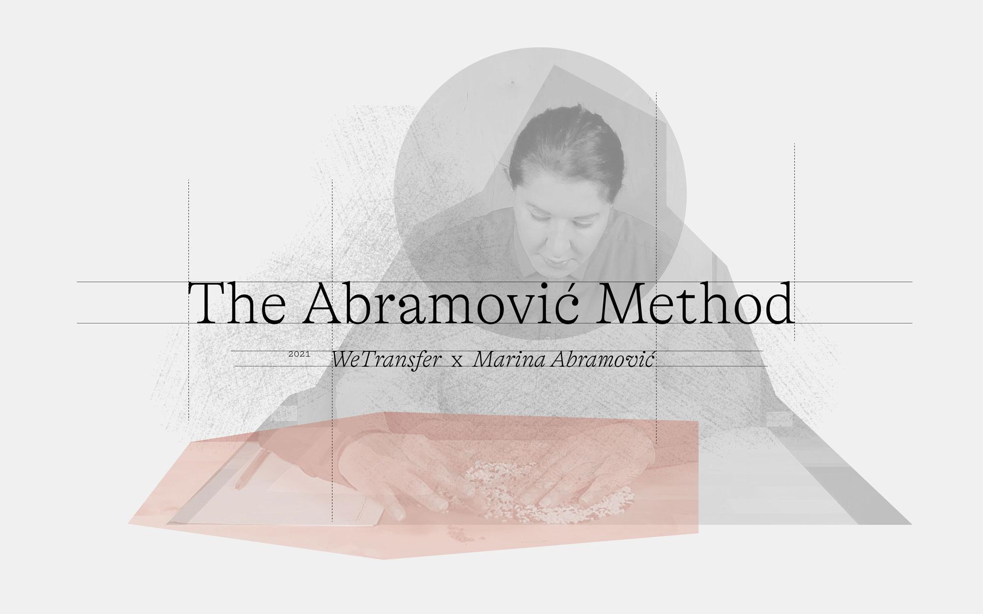 The-Abramovic-Method-by-WeTransfer-and-Marina-Abramovic,-2021.jpg