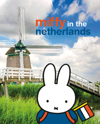 154751 miffy in the netherlands 85bbbc medium 1422367116