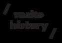 MAKE HISTORY logo