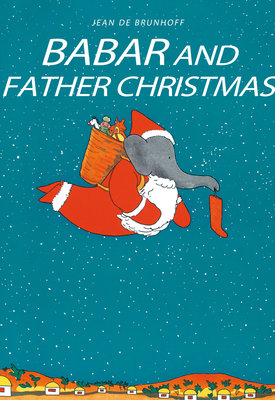 109146 7490ab9e 3d46 406b 8f71 331f0fd3ef2e babar 2520and 2520father 2520christmas 2520 25c2 25a36 99 252c 2520all 2520good 2520bookshops medium 1380555985