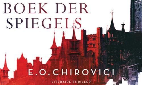 Boek Der Spiegels : Unieke literaire thriller: boek der spiegels van e.o. chirovici