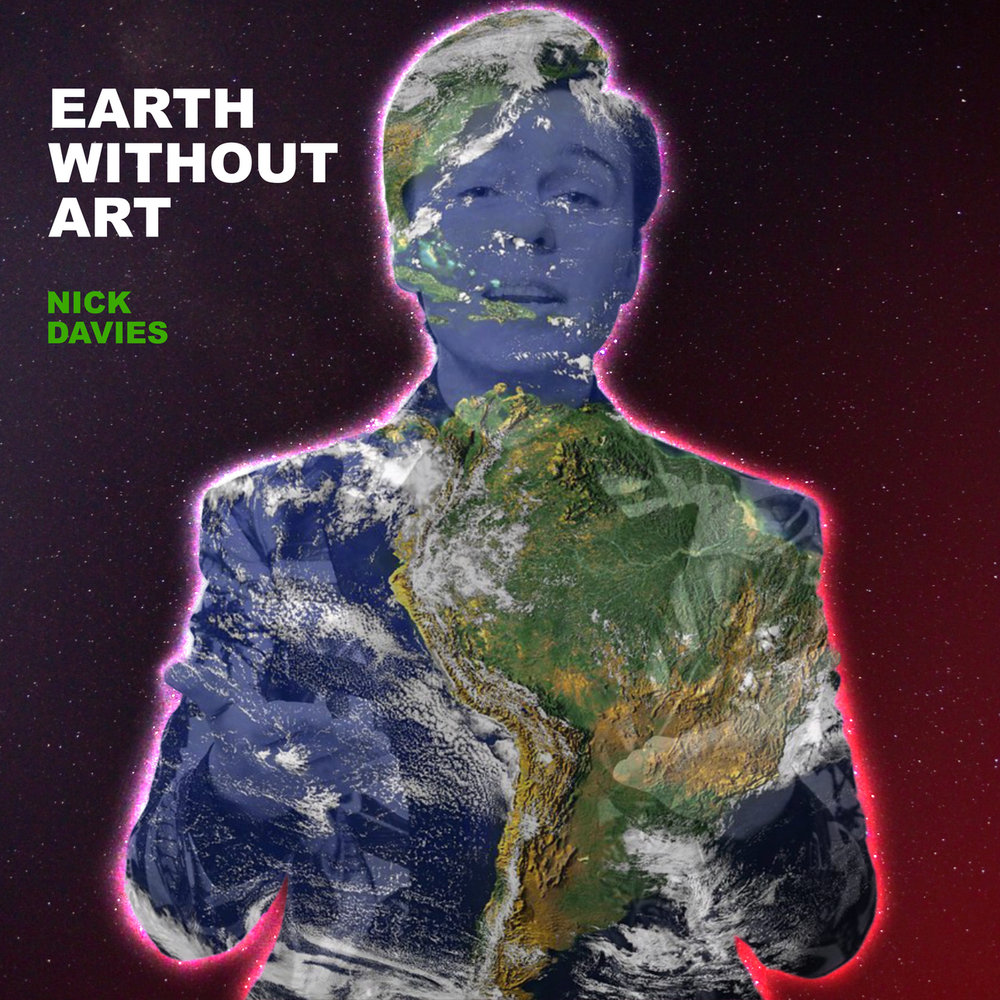 352189 nick davies earth without art resized 08fd52 large 1586972018