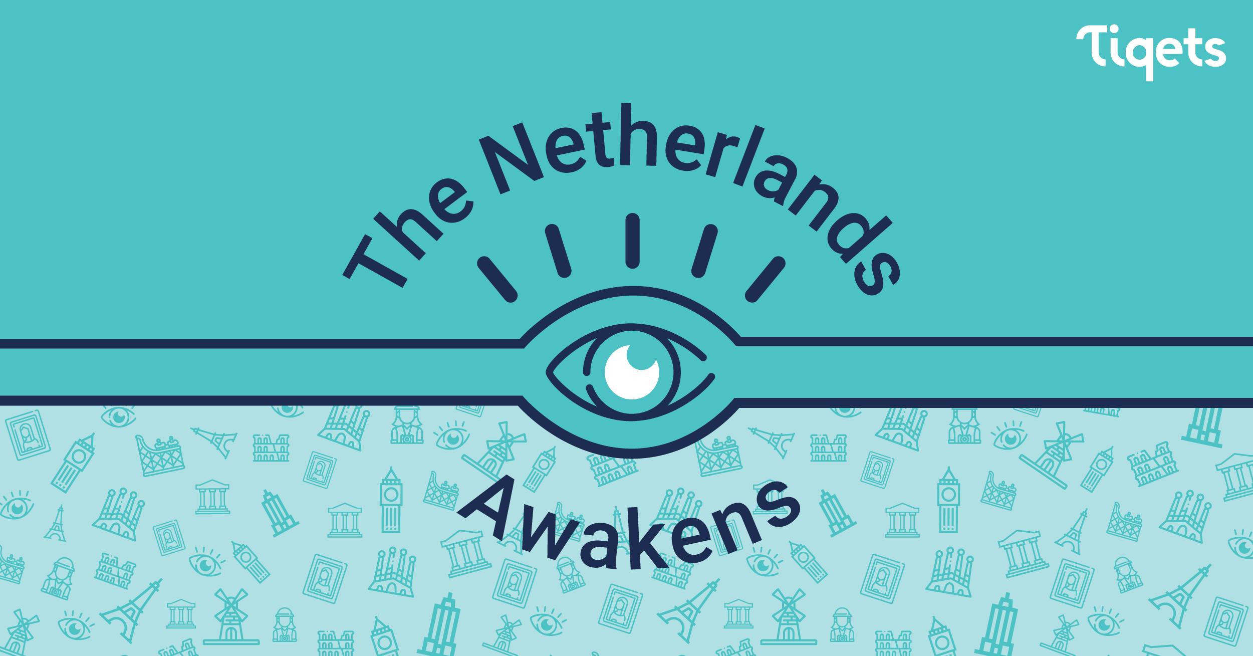 The Netherlands Awakens