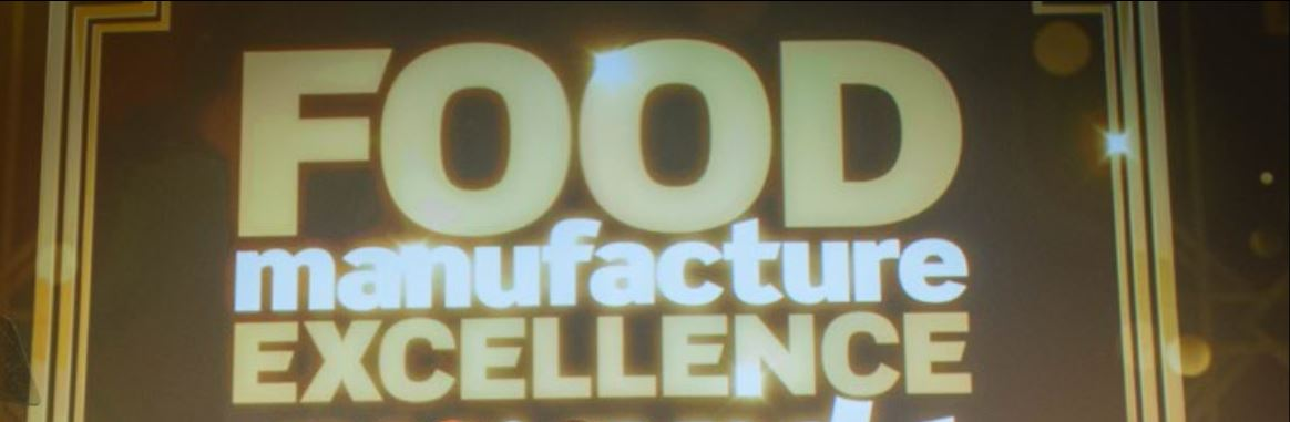 Food Manufacture Excellence Awards banner.JPG