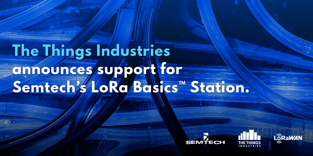 The Things Industries announces support for Semtech's LoRa