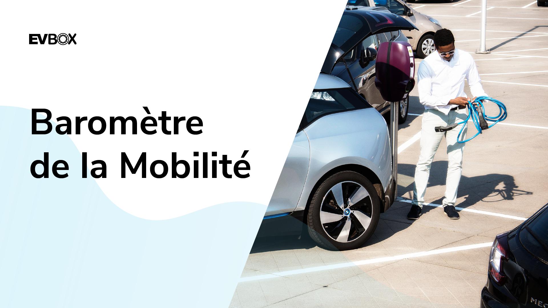 Baromètre EVBox de la Mobilité