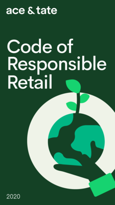 Ace&Tate_Code of Responsible Retail 2020